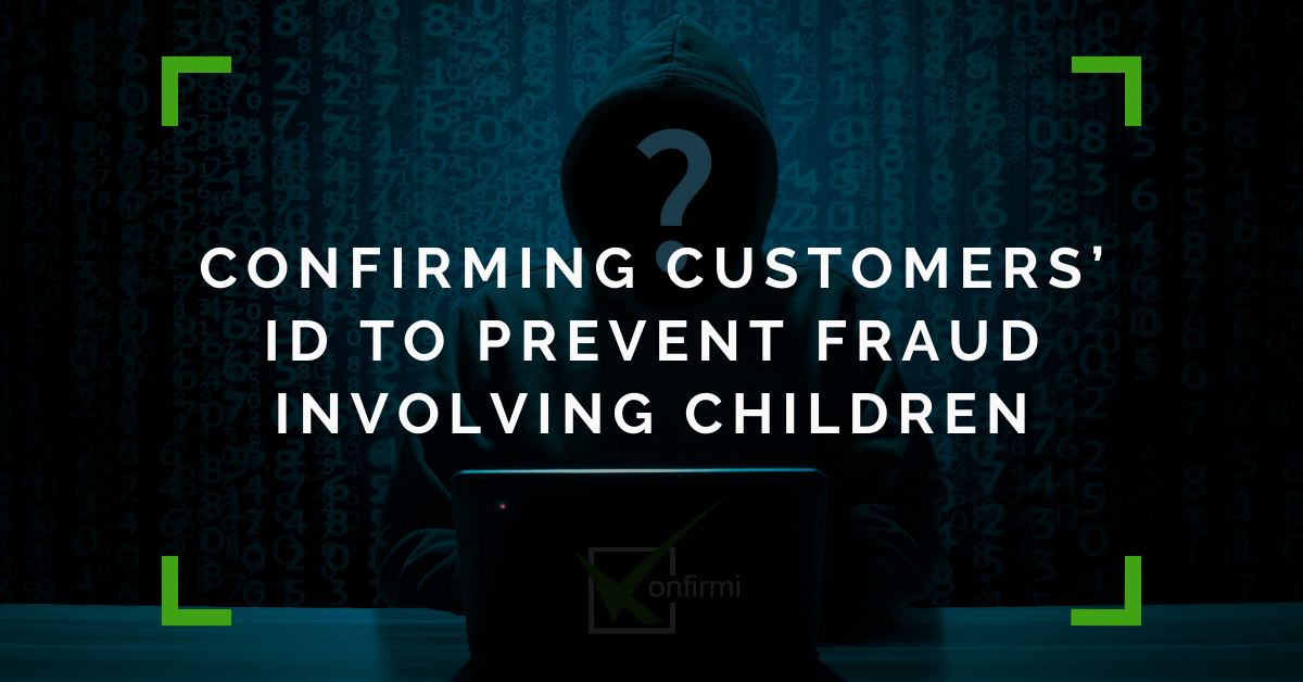 Confirming Customers' ID To Prevent Child Identity Theft | Insights