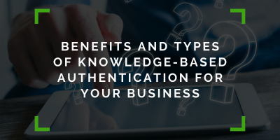Benefits and Types of KBA for Your Business
